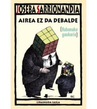 AIREA EZ DA DEBALDE...